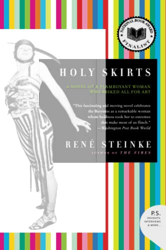 9780060778019: Holy Skirts: A Novel of a Flamboyant Woman Who Risked All for Art
