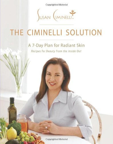 9780060778378: The Ciminelli Solution: A 7-Day Plan for Radiant Skin