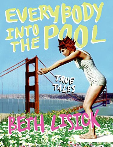 9780060778774: Everybody into the Pool: True Tales