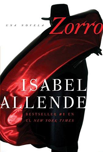 9780060779016: Zorro: Una Novela (Spanish Edition)