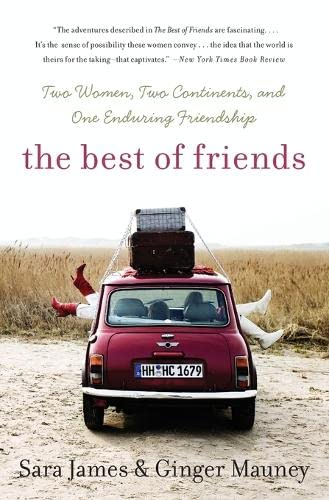 9780060779498: The Best of Friends: Two Women, Two Continents, and One Enduring Friendship