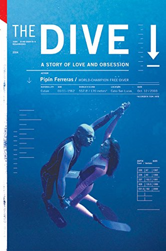 9780060779528: The Dive: A Story of Love and Obsession