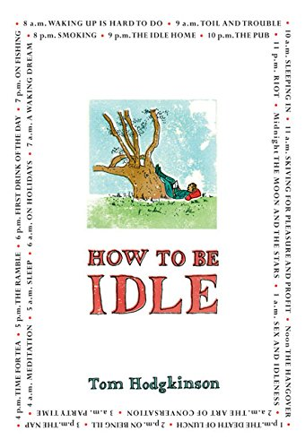 9780060779689: How To Be Idle