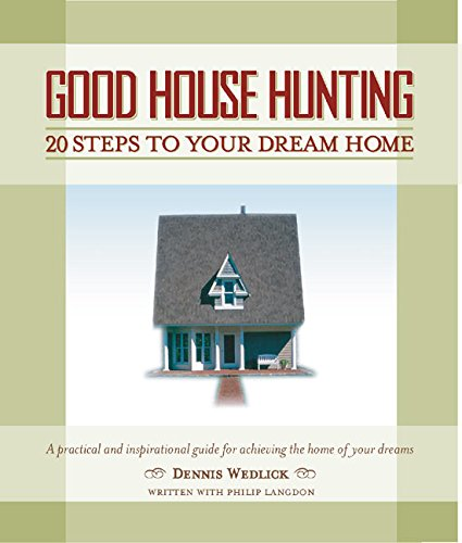 9780060779955: Good House Hunting: 20 Steps to Your Dream Home