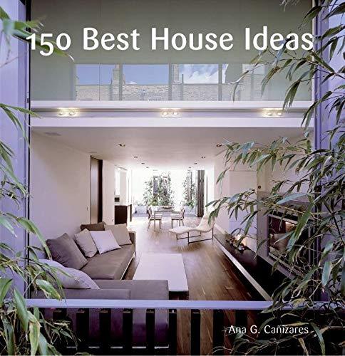 9780060780005: 150 Best House Ideas