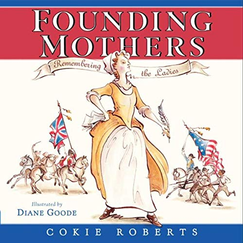 9780060780029: Founding Mothers: Remembering the Ladies