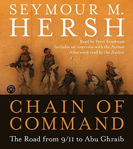9780060780562: Chain of Command CD: The Road from 9/11 to Abu Ghraib