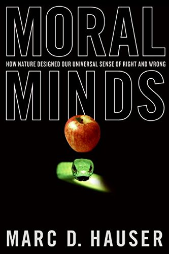9780060780708: Moral Minds: How Nature Designed Our Universal Sense of Right and Wrong