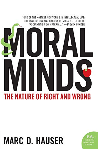 9780060780722: Moral Minds: The Nature of Right and Wrong