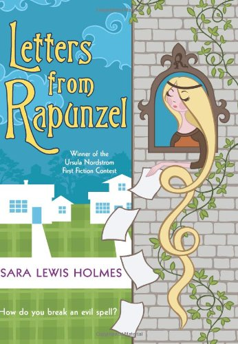 9780060780739: Letters from Rapunzel
