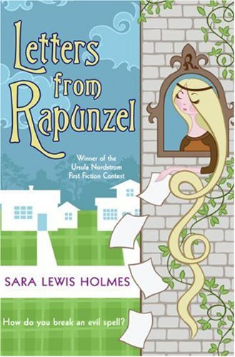9780060780746: Letters from Rapunzel