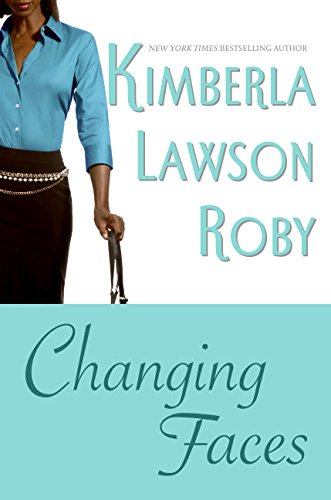 Changing Faces: Roby, Kimberla Lawson