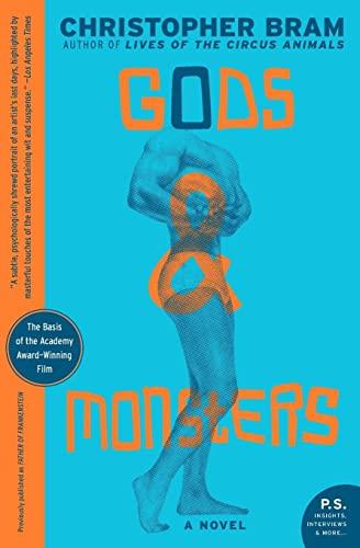 Gods and Monsters: A Novel: Bram, Christopher