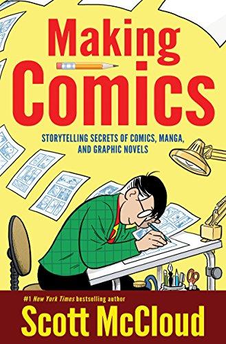 9780060780944: Making Comics: Storytelling Secrets of Comics, Manga and Graphic Novels