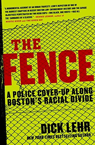 9780060780982: The Fence: A Police Cover-up Along Boston's Racial Divide