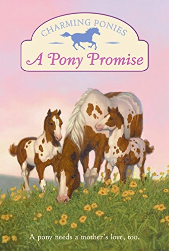9780060781439: Charming Ponies: A Pony Promise