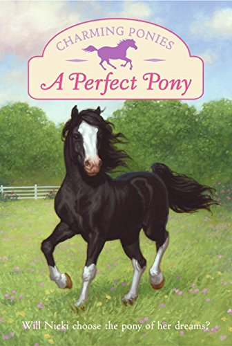 9780060781446: Charming Ponies: A Perfect Pony
