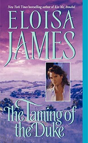The Taming of the Duke (Essex Sisters, book 3): James, Eloisa