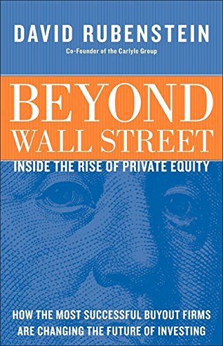 9780060781866: Beyond Wall Street: Inside the Rise of Private Equity