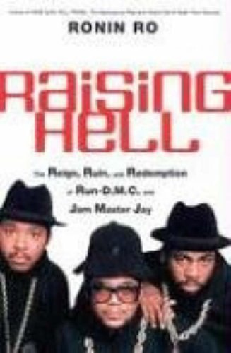 """9780060781958: Raising Hell: The Reign, Ruin, and Redemption of """"Run-D.M.C."""" and Jam Master Jay"""