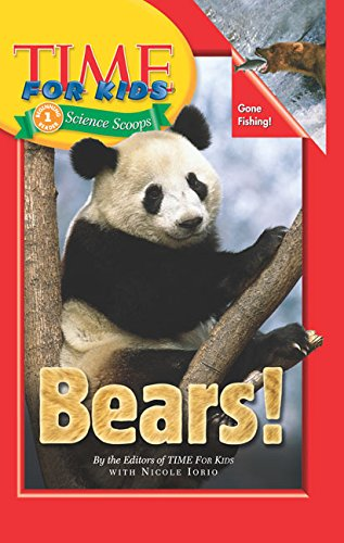 9780060782016: Time For Kids: Bears! (Time for Kids Science Scoops)