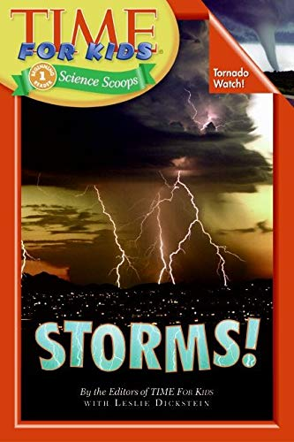9780060782047: Time For Kids: Storms! (Time for Kids Science Scoops)