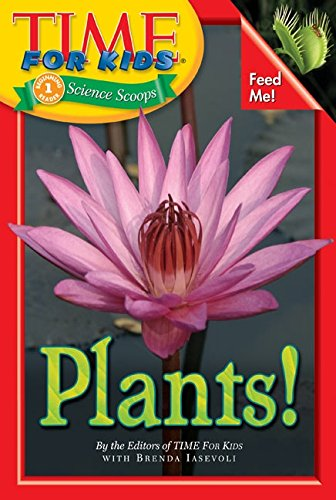 9780060782191: Time For Kids: Plants! (Time For Kids Science Scoops)