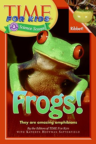 9780060782221: Time For Kids: Frogs! (Time for Kids Science Scoops)