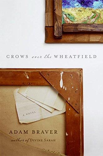 Crows over the Wheat Field: Braver, Adam