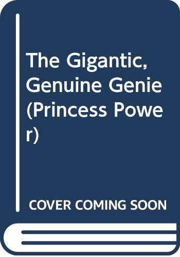 9780060783099: Princess Power #6: The Gigantic, Genuine Genie