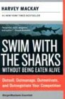 9780060783662: Swim with the Sharks Without Being Eaten Alive Rev Ed: Outsell, Outmanage, Outmotivate, and Outnegotiate Your Competition