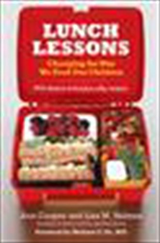 Lunch Lessons: Changing the Way We Feed: Cooper, Ann; Holmes,
