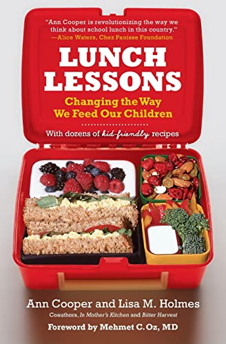 9780060783709: Lunch Lessons: Changing the Way We Feed Our Children