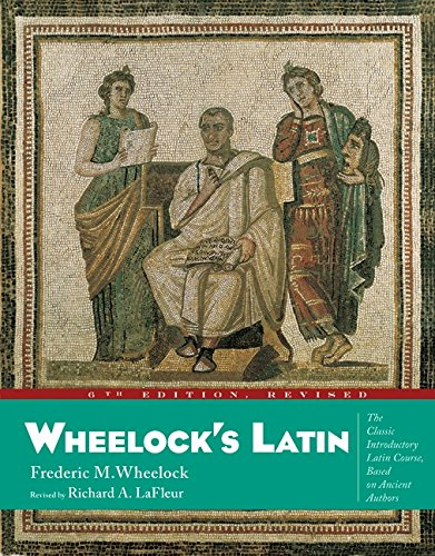 9780060783716: Wheelocks Latin - 6th Edition Revised (Wheelock's Latin)