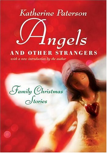 9780060783761: Angels and Other Strangers: Family Christmas Stories