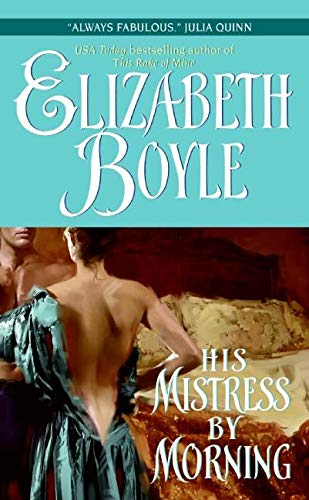9780060784027: His Mistress by Morning (Avon Romantic Treasure)