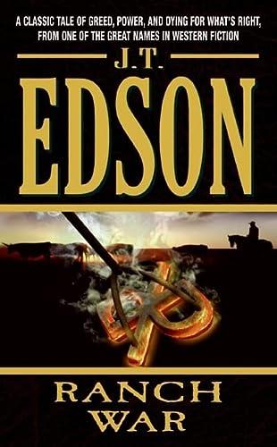 Ranch War: Edson, J. T.