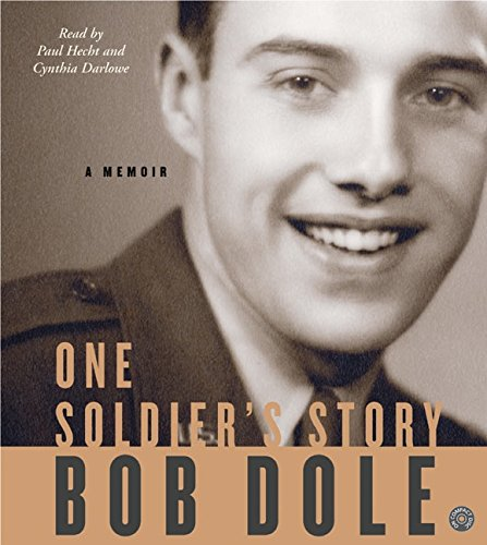 One Soldier's Story CD: A Memoir (0060785357) by Bob Dole