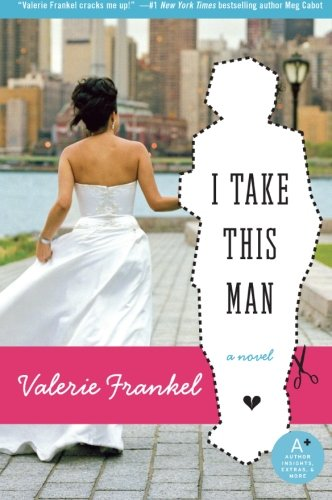 9780060785550: I Take This Man: A Novel