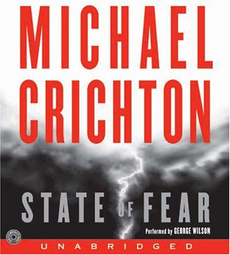 State of Fear: Crichton, Michael, George