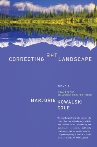 9780060786076: Correcting the Landscape: A Novel