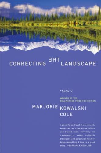 9780060786076: Correcting the Landscape: A Novel