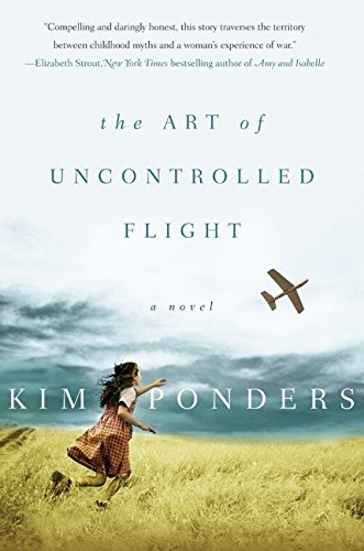 9780060786083: The Art of Uncontrolled Flight: A Novel