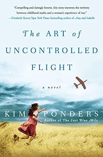 9780060786090: The Art of Uncontrolled Flight: A Novel