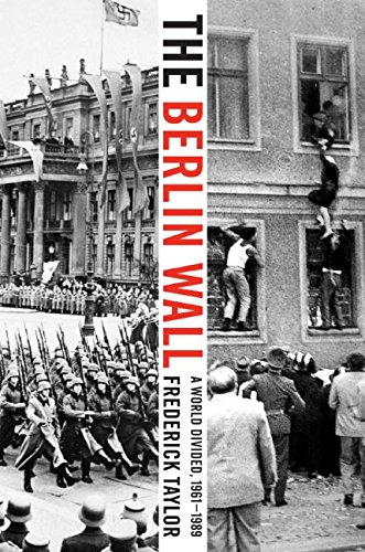 9780060786137: The Berlin Wall: A World Divided, 1961-1989
