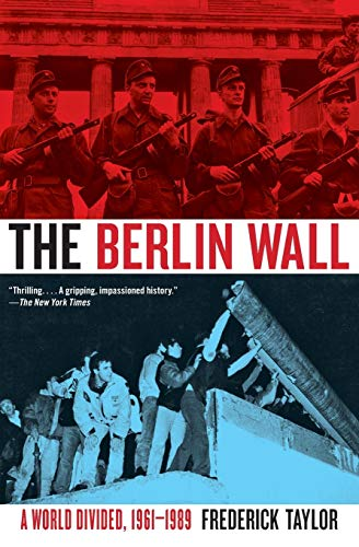 9780060786144: The Berlin Wall: A World Divided, 1961-1989
