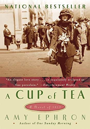A Cup Of Tea: A Novel Of 1917 (Paperback)