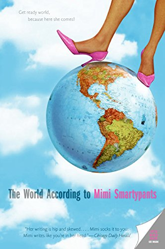 9780060786366: The World According to Mimi Smartypants