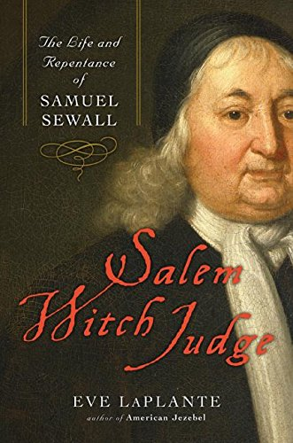 9780060786618: Salem Witch Judge: The Life and Repentance of Samuel Sewall