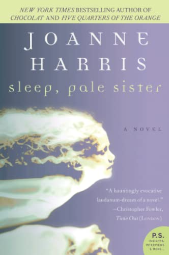 Sleep, Pale Sister (0060787112) by Joanne Harris